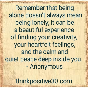 being alone is good